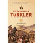 Bütün Sırlarıyla Türkler